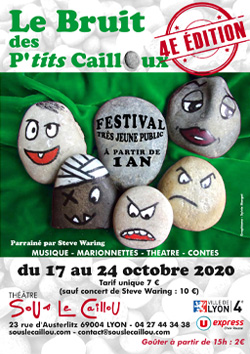affiche du festival Jeune Public Le Bruit des P'tits Cailloux | Théâtre Sous le Caillou