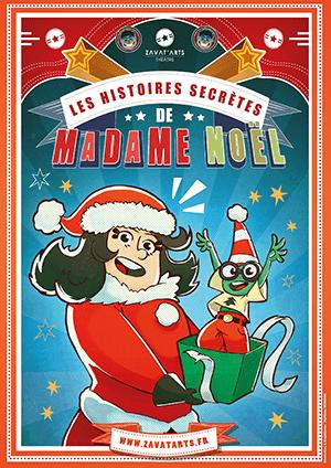 les histoires secrètes de madame Noël | Théâtre Sous le Caillou