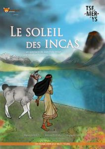 Le soleil des incas   Théâtre Sous le Caillou