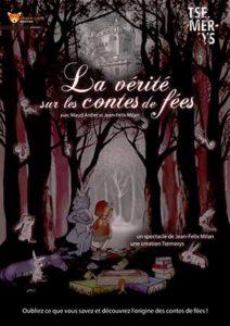 La vérité sur les contes de fées   Théâtre Sous le Caillou